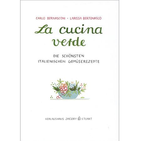 Italienische Gemüserezepte \'La cucina verde\'