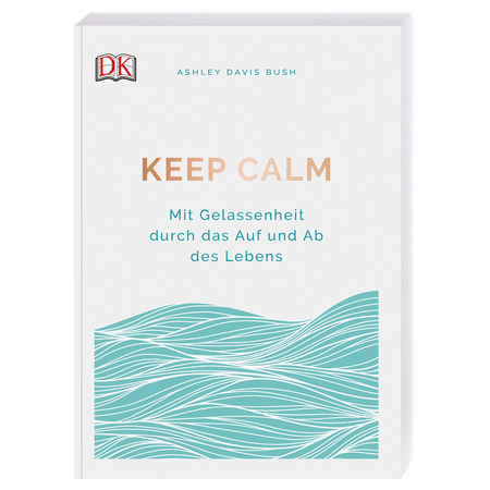 Buch Keep Calm von Ashley Davis Bush