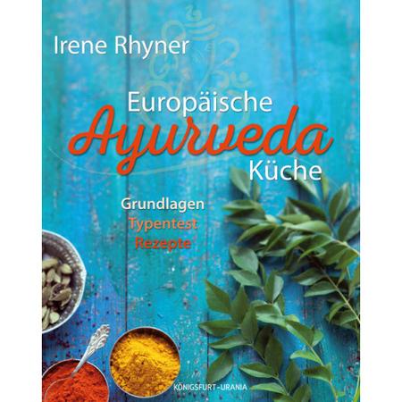 Rezepte: \'Europäische Ayurvedaküche\'