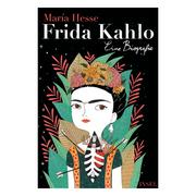 Illustrierte Biographie 'Frida Kahlo'