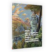 Das grosse 'Sagen und Legendenbuch 2'