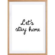 Kunstprint 'Let's Stay Home'
