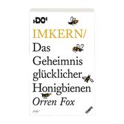 'Das Geheimnis glücklicher Honigbienen'
