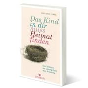 Buch 'Das Kind in dir muss Heimat finden'