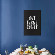 Gerahmter Print 'But first Coffee'