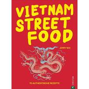 Kochbuch 'Vietnam Streetfood'