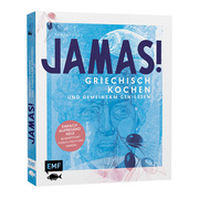 Kochbuch 'Jamas! Griechisch kochen und gemeinsam geniessen'