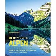 Nichts für Warmduscher: Buch 'Wild Swimming Alpen'