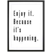 Bild 'Enjoy It' gerahmt
