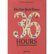 The new york times 36 hours 125 weekends in europe 4