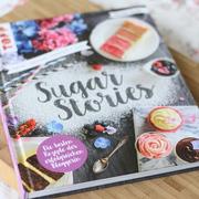 Süsses Rezeptbuch: 'Sugar Stories'