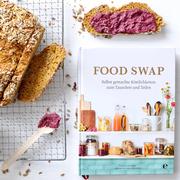 Buch 'Food Swap': Selbst gemachte Köstlichkeiten