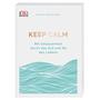 Buch Keep Calm von Ashley Davis Bush