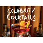 Fwx liquor celebrity cocktails celebrity cocktails